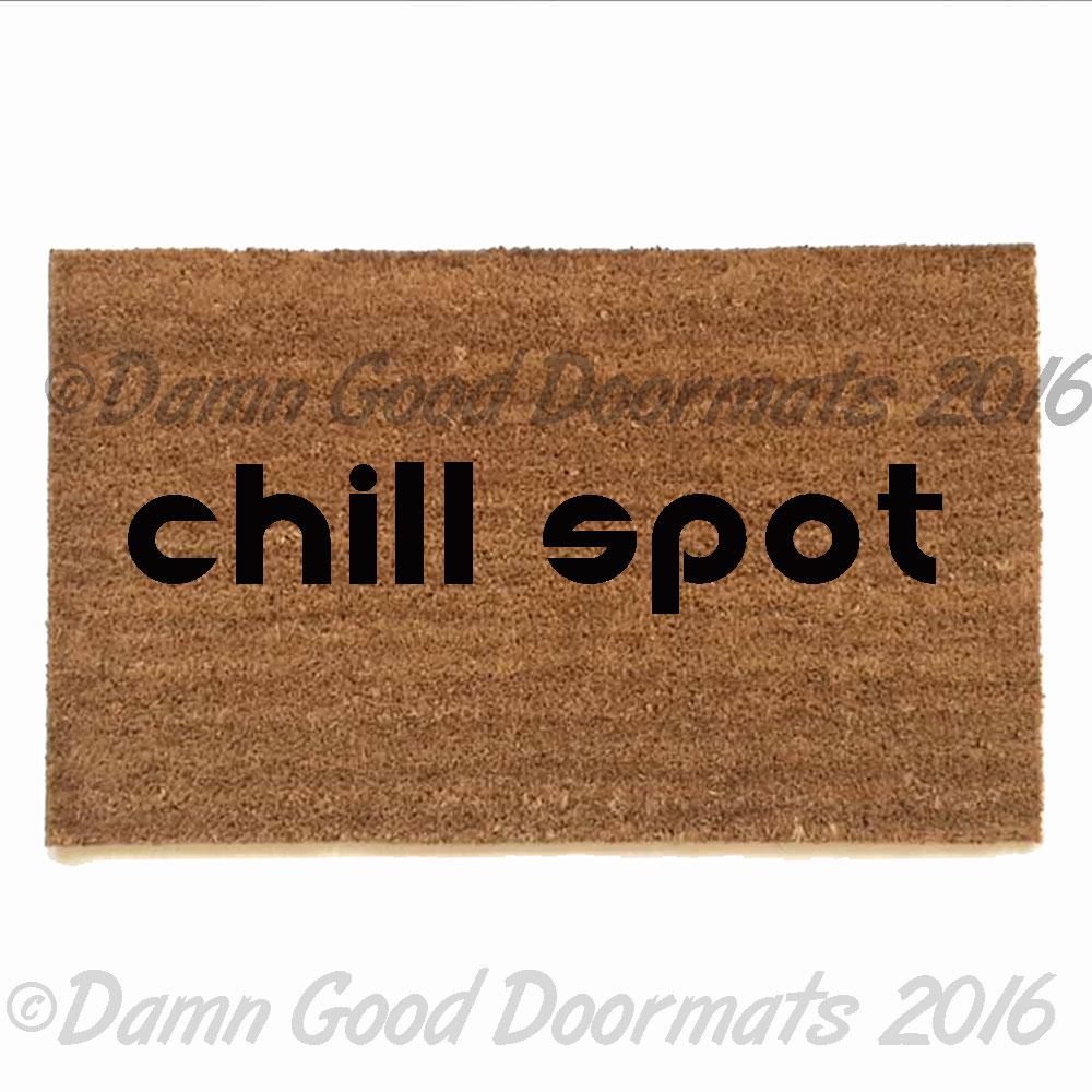 Chill Spot Weed Pot Marijuana Doormat Damn Good Doormats