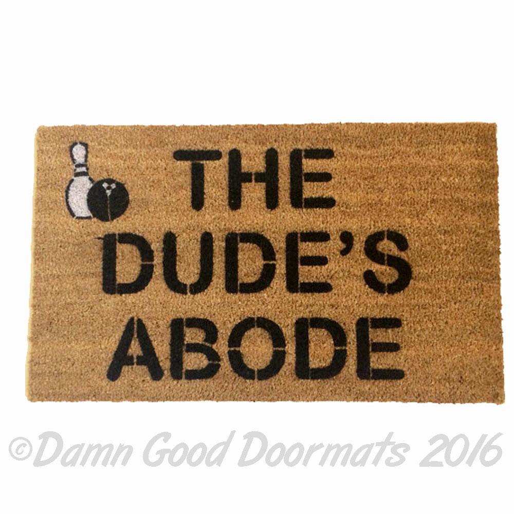 Big Lebowsi Porch Mat Ties Funny Dude Doormat Damn Good
