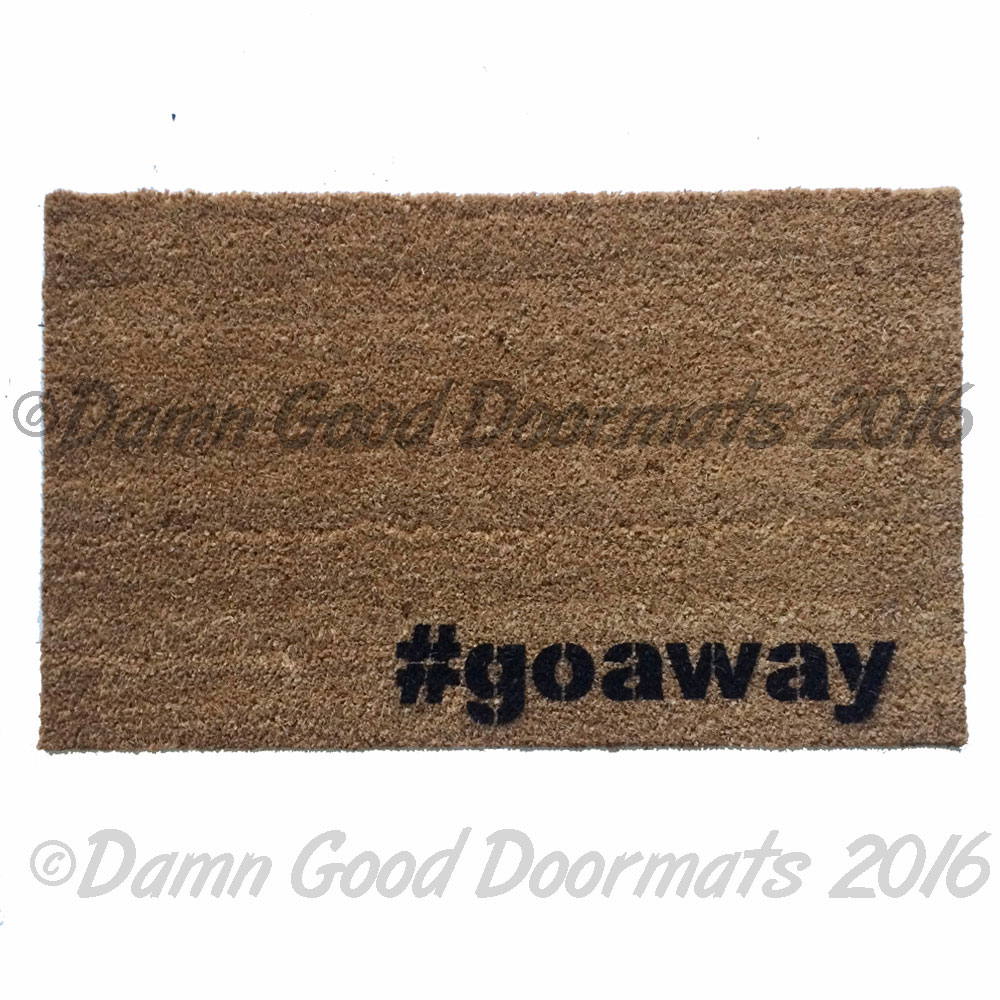 Goaway Funny Rude Doormat Damn Good Doormats