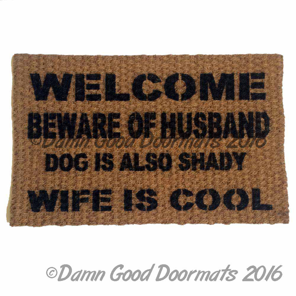 Welcome Beware Of Husband Wife Is Cool Rude Funny