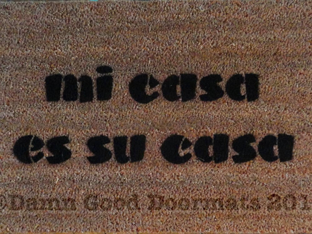 mi casa es su casa spanish doormat damn good doormats. Black Bedroom Furniture Sets. Home Design Ideas