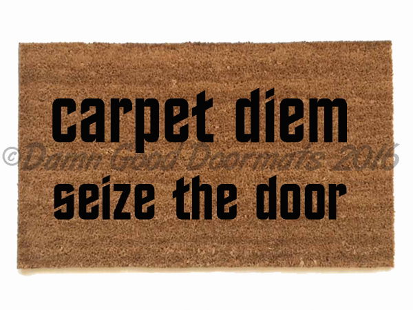 carpet diem, seize the door™ doormat