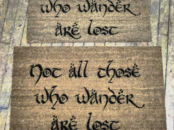 lord of the rings hobbit not all those who wander are lost doormat