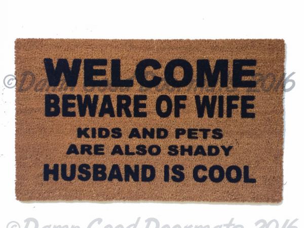 KIDS beware of wife shady husband cool funny novelty doormat