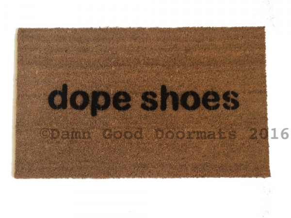dope shoes doormat
