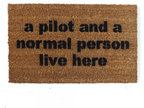 A pilot and a normal person live here