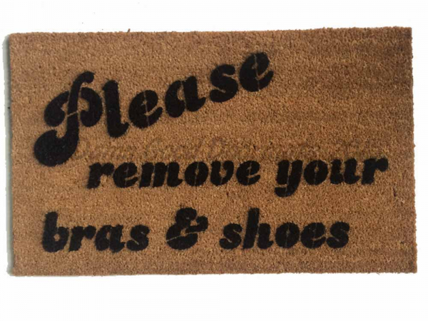 Please remove bra and shoes™ funny rude doormat