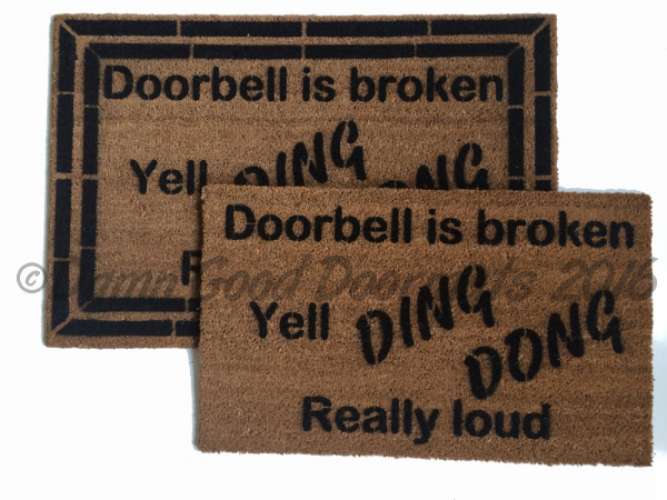 door bell is broken yell Ding Dong really loud rude funny novelty doormat`
