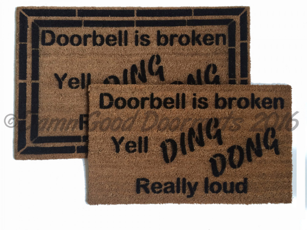 door bell is broken yell Ding Dong really loud rude funny novelty doormat