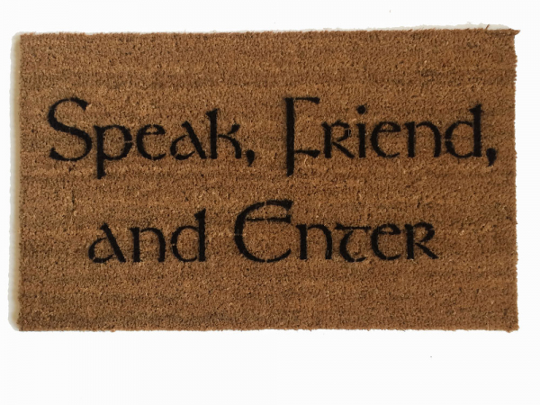 Lord Of The Rings Speak Friend And Enter Quote