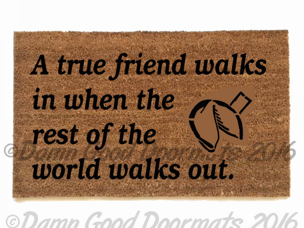 A true friend Fortune cookie sweet kind doormat outdoor entrance rug