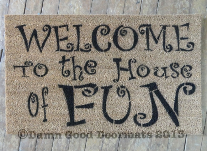 welcome to the house of fun