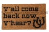 Y'all come back now, y'hear! doormat country home kitsch