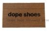 dope shoes doormat