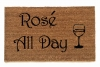 Rose all day wine lovers doormat