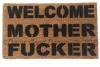 WELCOME MOTHER FUCKER rude mature funny doormat