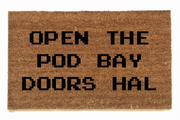 Open the pod bay doors Hal, 2001,space oddesey,kubrick,sci-fi,syfy,funny geek