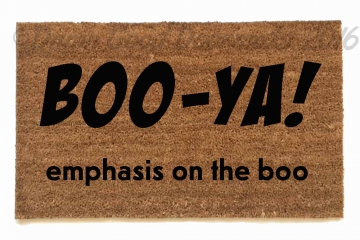 Boo ya! Emphasis on the boo