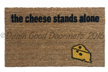 the cheese stands alone funny lonely doormat