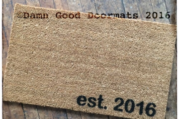 Established date doormat- est. 2010, etc