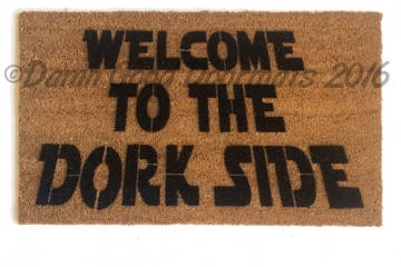 Welcome to the DORK side! doormat star wars, darth vader, dork, geek