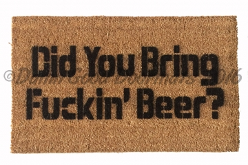 Did you bring Fuckin' beer mat
