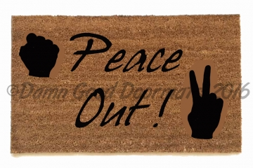 peace out doormat bro