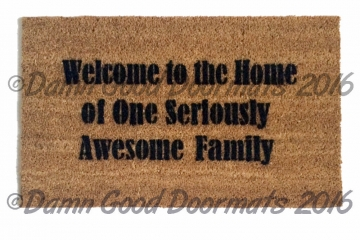 Welcome to the home of one Seriously Awesome Family!