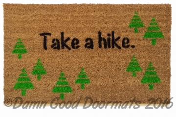 Take a hike doormat funny rude warning camping