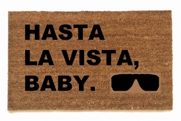 Hasta la Vista, Baby. Terminator doormat