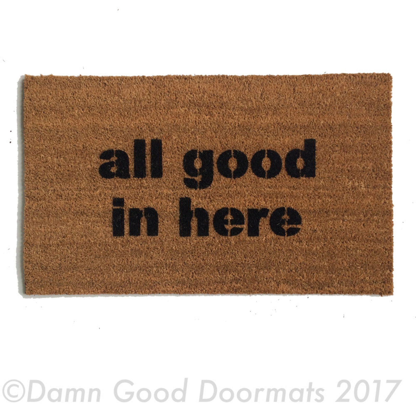 All Good In Here Welcome Doormat Damn Good Doormats
